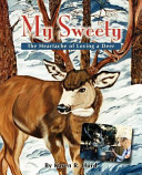 My Sweety   The Heartache of Loving a Deer
