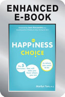 The Happiness Choice, Enhanced Edition