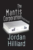 The Mantis Corporation