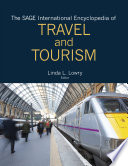 """The SAGE International Encyclopedia of Travel and Tourism"" by Linda L. Lowry"