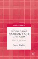 Pdf Video Game Narrative and Criticism