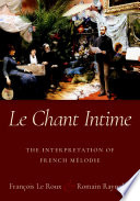 Le Chant Intime Book