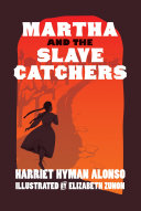 Martha and the Slave Catchers Book