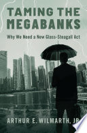 Taming the Megabanks
