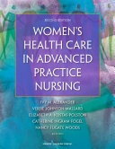 Women's Health Care in Advanced Practice Nursing, Second Edition