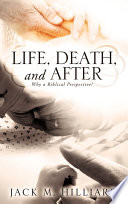 Life Death And After