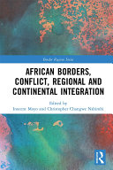 African Borders  Conflict  Regional and Continental Integration