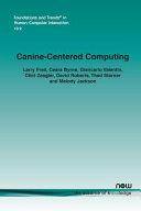 Canine Centered Computing