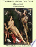 The Memoirs of Count Carlo Gozzi (Complete)