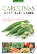 Carolinas Fruit   Vegetable Gardening Book