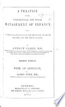 Treatise on the Physiological and Moral Management of Infancy