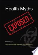 Health Myths Exposed