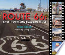Route 66  : Ghost Towns and Roadside Relics