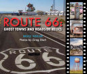 Ghost Towns and Roadside Relics of Route 66