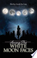 """Among The White Moonfaces"" by Shirley Geok-lin Lim"