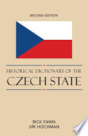Read Online Historical Dictionary of the Czech State For Free