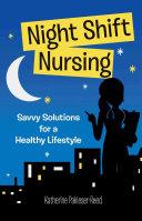 Night shift Nursing Book