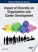 Impact of Diversity on Organization and Career Development