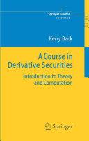 A Course in Derivative Securities