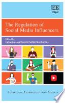 """The Regulation of Social Media Influencers"" by Catalina Goanta, Sofia Ranchordás"