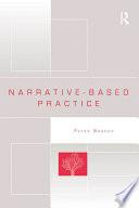 Narrative Based Practice
