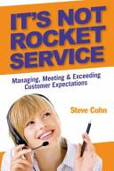 It s Not Rocket Service