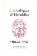 Actes Du 22e Congrès International Des Sciences Généalogique Et Héraldique À Ottawa, 18-23 Août 1996