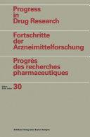 Progress in Drug Research / Fortschritte der ...