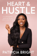 Heart and Hustle: Use your passion. Build your brand. Achieve your dreams. [Pdf/ePub] eBook