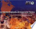 Las agendas regionales de cooperación técnica. Resumen ejecutivo / The regional agendas for technical cooperation. Executive summary