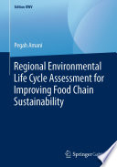 Regional Environmental Life Cycle Assessment for Improving Food Chain Sustainability