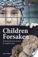 Children Forsaken
