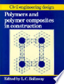 Polymers and Polymer Composites in Construction