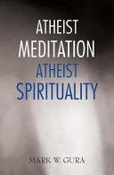 Atheist Meditation Atheist Spirituality Book