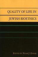 Quality of Life in Jewish Bioethics