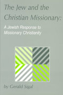 The Jew and the Christian Missionary