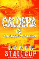 Caldera Book 4: Countdown to Oblivion