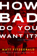 link to How bad do you want it? : mastering the psychology of mind over muscle in the TCC library catalog