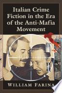 Italian Crime Fiction in the Era of the Anti Mafia Movement