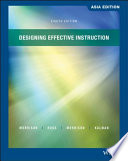 Designing Effective Instruction, 8th Edition Asia Edition