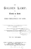 The Golden lamp  or  Truth in love for the children of God