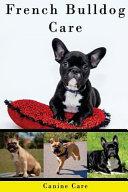 French Bulldog Care
