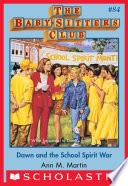 The Baby Sitters Club 84 Dawn And The School Spirit War Book PDF