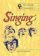 The Cambridge Companion to Singing
