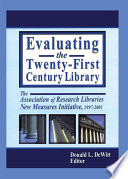 Evaluating the Twenty First Century Library Book