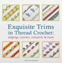 Pdf Exquisite Trims in Thread Crochet