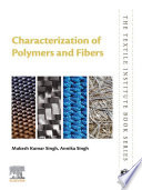 Characterization of Polymers and Fibers