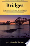 Bridges Documents of the Christian Jewish Dialogue