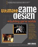 Ultimate Game Design  Building Game Worlds