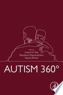"""Autism 360°"" by Undurti N. Das, Neophytos Papaneophytou, Tatyana El-Kour"